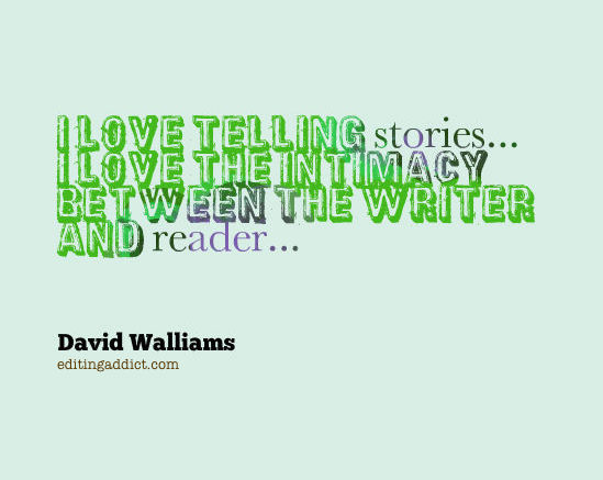 David Walliams quote telling stories
