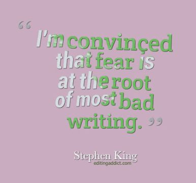 quotescover-JPG-45 Stephen King fear at root bad writing