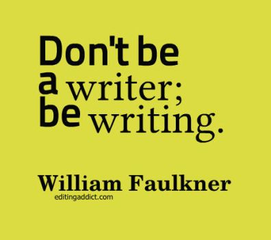 quotescover-JPG-68 William Faulkner be writing
