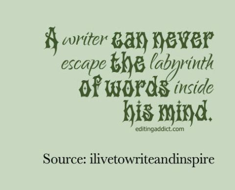 quotescover-JPG-81 ilivetowriteandinspire writer words labyrinth