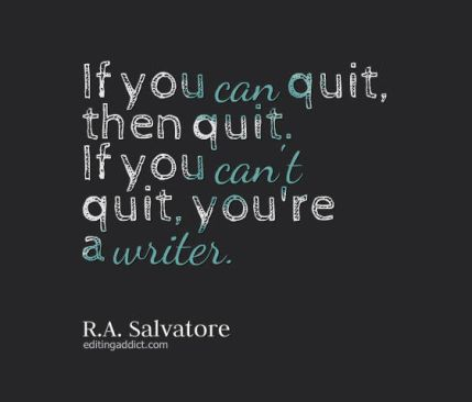 quotescover-JPG-86 R.A. Salvatore quit writer