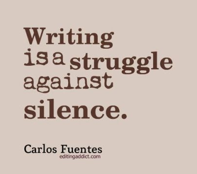 quotescover-JPG-9 Carlos Fuentes writing struggle silence