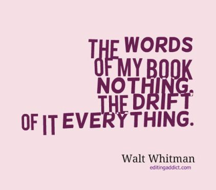 2015.08.12 quotescover-JPG-55 walt whitman drift everything