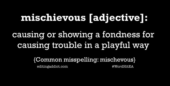 2016 WordHit.029 mischievous