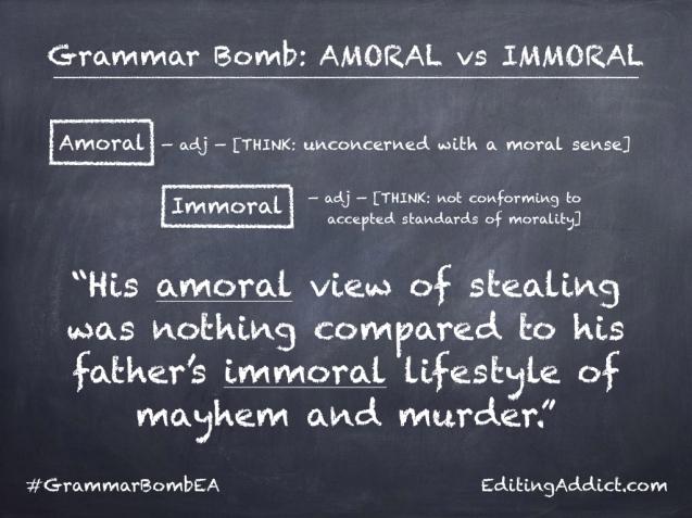 Grammar Bomb10.001_Amoral vs Immoral