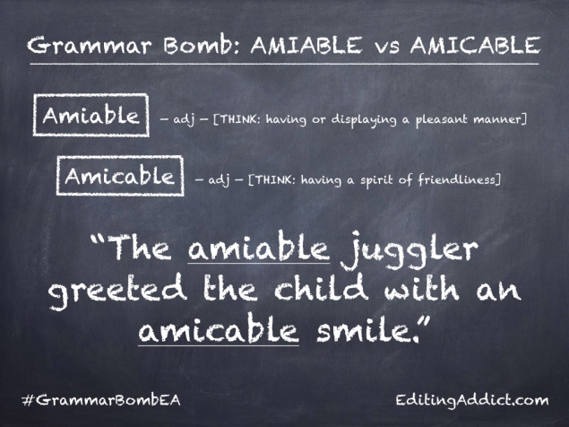 Grammar Bomb1724.001_Amiable vs Amicable