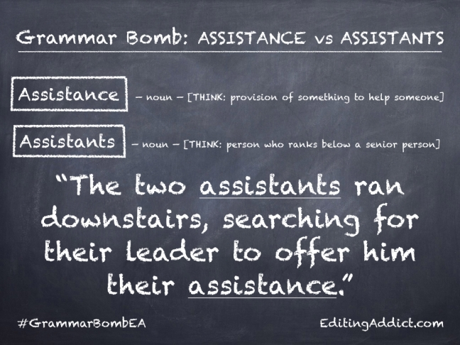 Grammar Bomb1724.002_Assistance vs Assistants