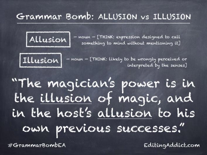 Grammar Bomb1724.003_Allusion vs Illusion