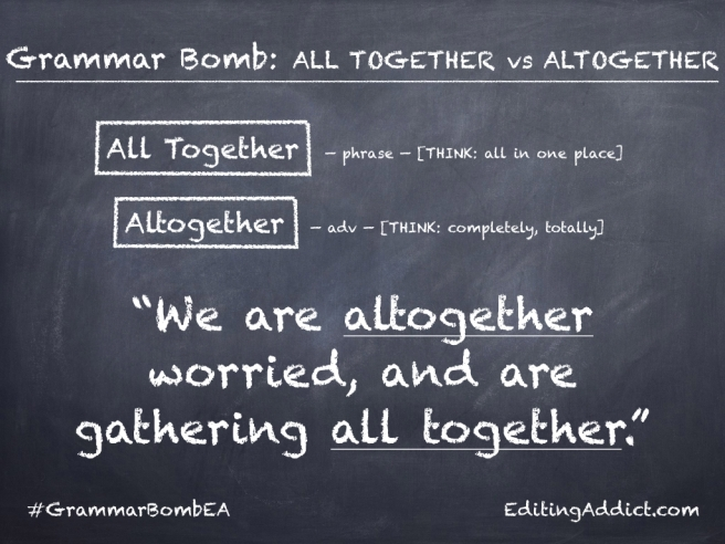 Grammar Bomb25.001_All Together vs Altogether