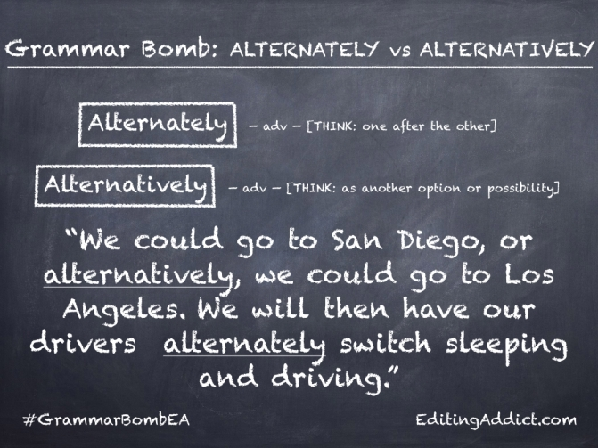 Grammar Bomb25.002_Alternately vs Alternatively