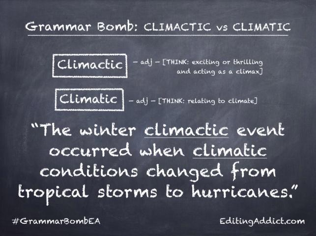 Grammar Bomb31.001_Climactic vs Climatic