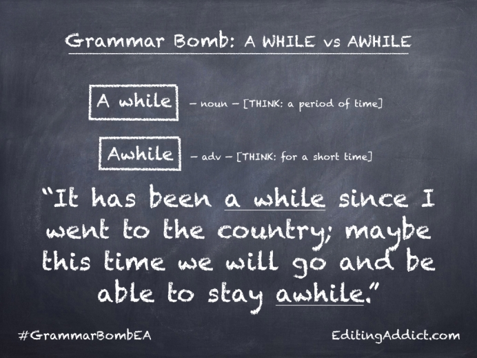 Grammar Bomb33.001_A while vs Awhile