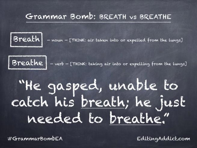 Grammar Bomb40.003_Breath vs Breathe